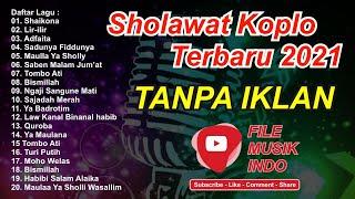 Sholawat Versi Koplo [ Full Album 2021 ] LAGU SHOLAWAT MERDU TERBARU 2021 Paling enak di dengar