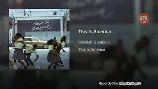 This Is America! Childish Gambino (Audio)