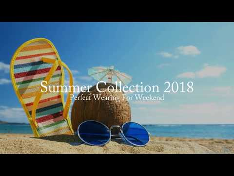 Summer Collection 2018 - Perfect for Weekend