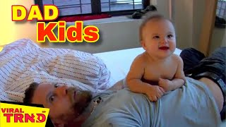 Cute Baby And Father Bonding Compilation - Funny Father and Baby Viral TRND