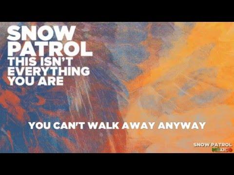 Snow Patrol - This Isn't Everything You Are (Instrumental + lyrics)