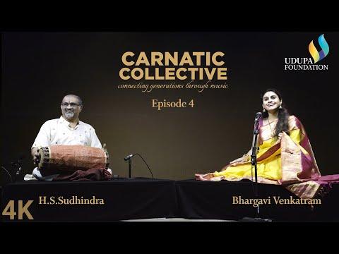 Udupa Foundation | Carnatic Collective | Episode 4 | RTP | H S Sudhindra | Bhargavi Venkatram