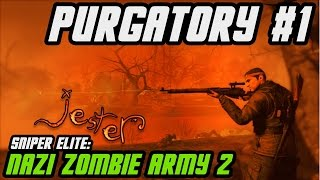 PURGATORY PART #1 // Sniper Elite: Nazi Zombie Army 2 || Gameplay
