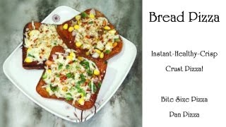 Bread Pizza | Crispy-Healthy Crust Instant Pizza | Alternatives to Pizza