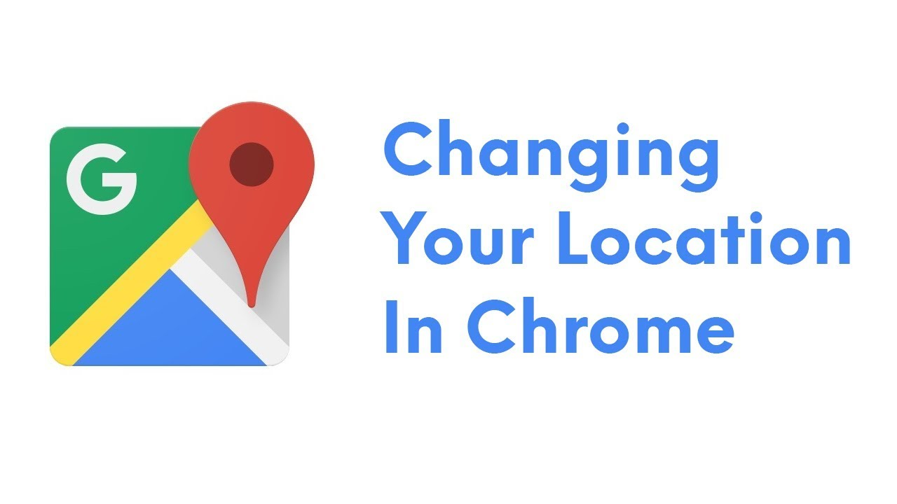 How To Change Your Location On Google Search 2019