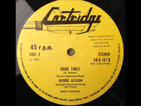George Allison - Hard Times