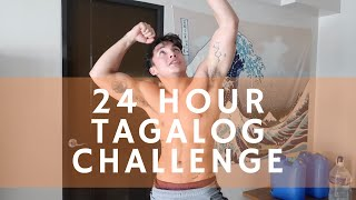 #24HrTagalogChallenge Quarantine Edition + A Workout by Alex Diaz