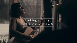Mirian w/ Kintaro Akiyama and Chris Campbell - Thinking About You (Frank Ocean) - Current Sessions