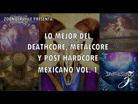Mexican Deathcore, Metalcore and Post Hardcore Compilation Pt. 1