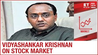 What are the latest trends in the stock market? I Vidyashankar Krishnan To ET NOW