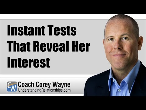 Instant Tests That Reveal Her Interest