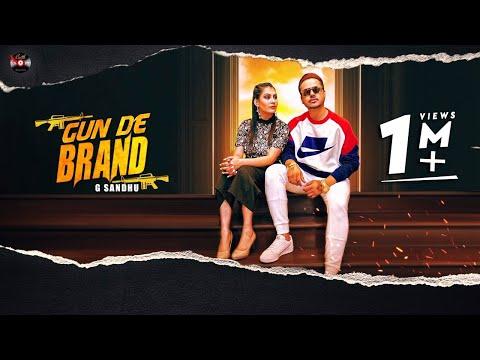 Gun De Brand (Full Video) - G Sandhu | New Punjabi Song 2020 | Batth Records