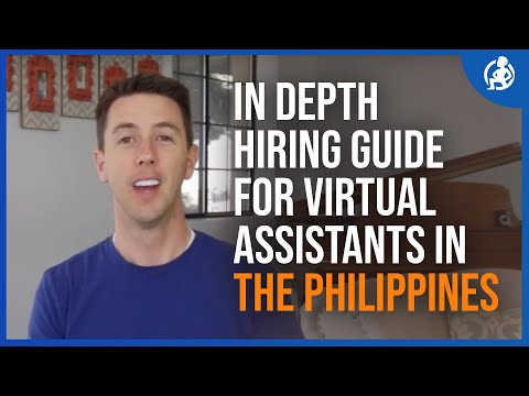 In Depth Hiring Guide for Virtual Assistants in the Philippines - Course Video 9 - John Jonas