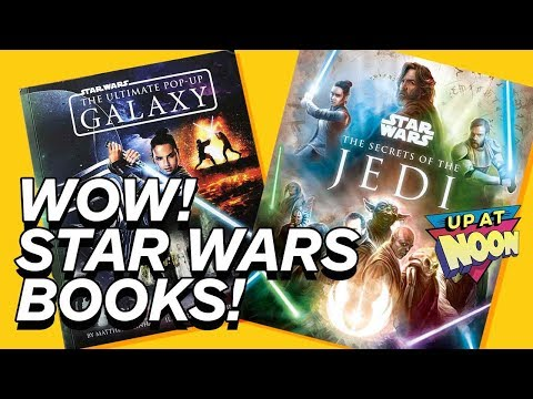 These New Star Wars Books Are So Wizard! - Up At Noon!