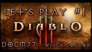 Diablo 3 - Official Release | Lets Play #1 | Docm77