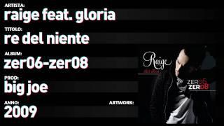 Raige Feat. Gloria Zer06 Zer08 - 08 - Re Del Niente.mp3