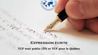 【TCF blanc 2016-2017】 Expression écrite du TCF tout public (TP) et du TCF pour le Québec