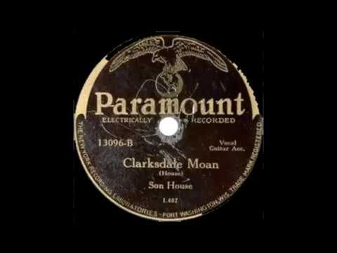 Son House  Clarksdale Moan PARAMOUNT 13096 B