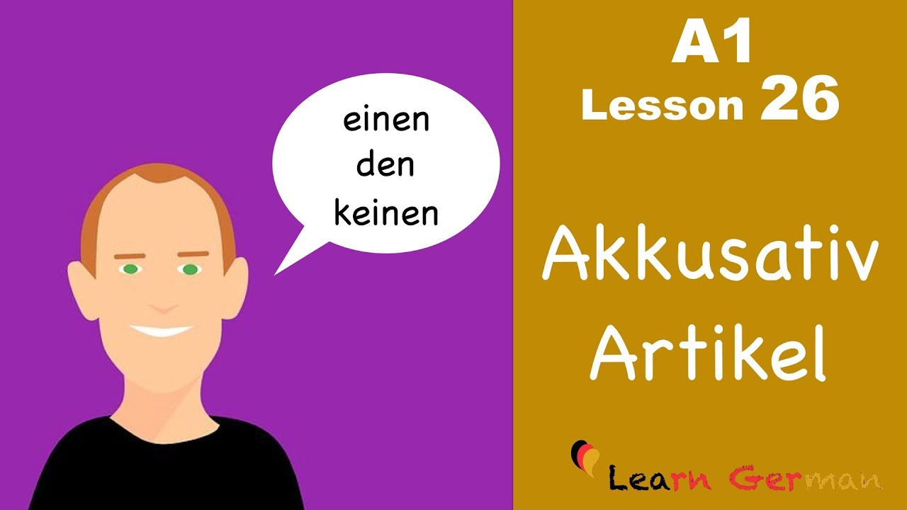 Learn German | Accusative case | Articles | Akkusativ | German for beginners | A1 - Lesson 26