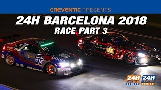 Hankook 24H BARCELONA 2018 Part 3