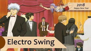 ~Electro Swing New Year Mix 2018~ 2017 Video