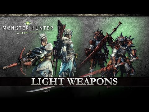 Monster Hunter: World - Light Weapons thumbnail