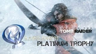 Rise Of The Tomb Raider Platinum Trophy PS4 ( iLmIgLiOrE91 )