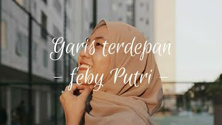 Download lagu Garis Terdepan - Fiersa Besari || Cover Feby Putri
