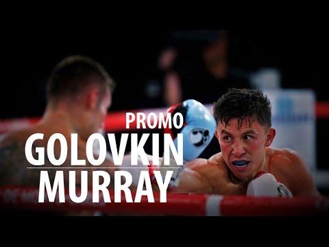 "Gennady ""GGG"" Golovkin vs Martin Murray – Promo (Boxingnews.kz)"