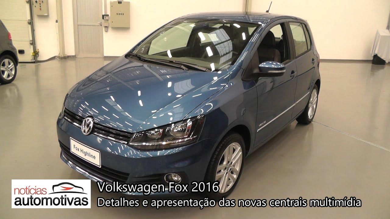 Volkswagen Fox 2016 - Detalhes e apresentação das centrais ...