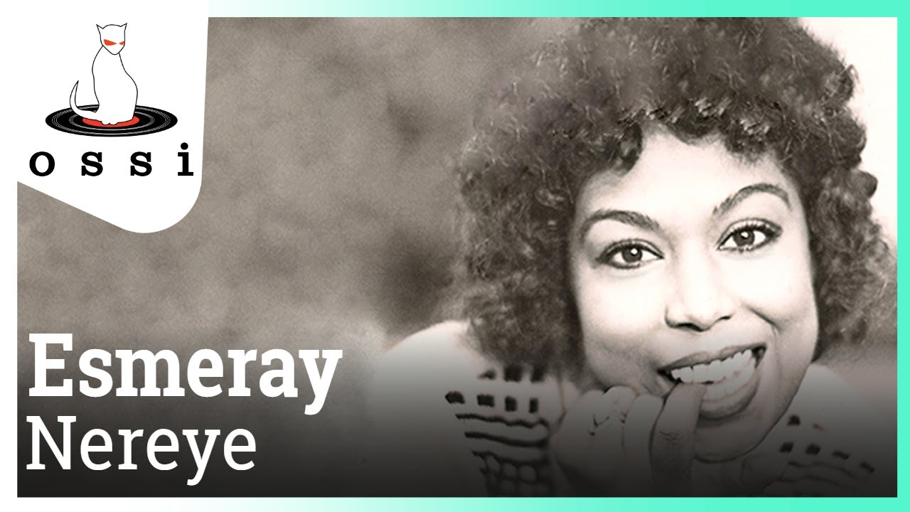 Esmeray - Nereye
