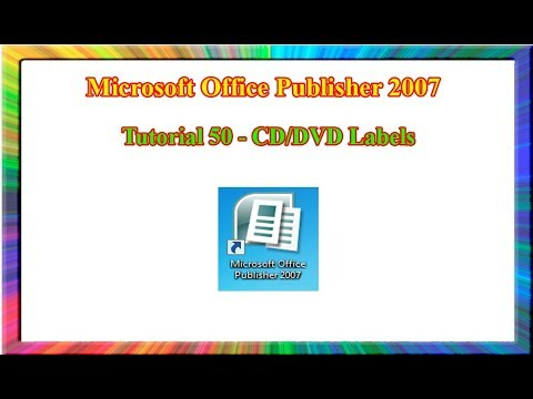 Microsoft Publisher 2007 - how to create CD or DVD labels in