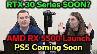 RTX 30 Series — RX 5500 Launch — PS5 Coming Soon — RogueTech Show 10-09-19