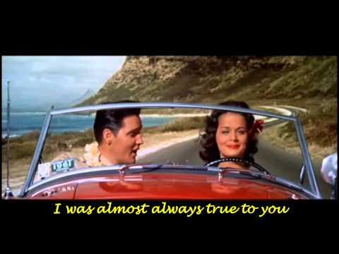Elvis Presley-Almost Always True (w/lyrics)