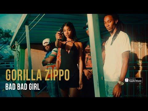 Gorilla Zippo - Bad Bad Girl