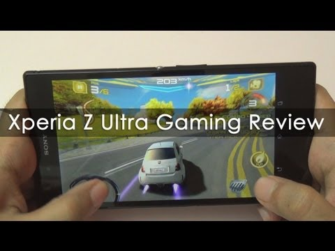 Sony Xperia Z Ultra Gaming Review with HD Games