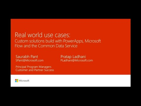 Real world use cases: Custom solutions build with PowerApps,  Microsoft Flow & Common Data