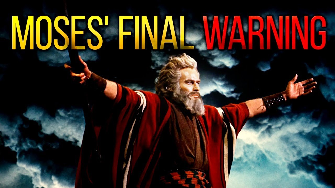 Moses' Final WARNING - People Need To Know This
