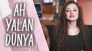 Pınar Süer-Ah Yalan Dünya
