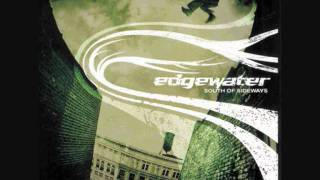 Watch Edgewater Break Me Out video
