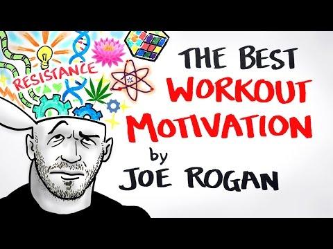 The Best Workout Motivation Ever - Joe Rogan
