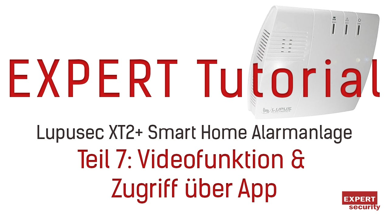 videofunktion zugriff ber die app auf die lupusec xt2 smart home alarmanlage youtube. Black Bedroom Furniture Sets. Home Design Ideas
