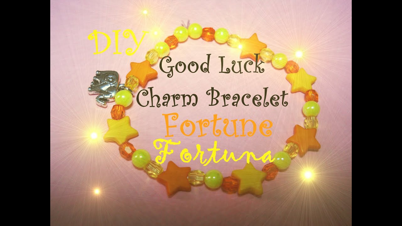 How To Get Good Luck Good Luck Charm Bracelet ✧ Fortune  Luck ✧ Braccialetto Della