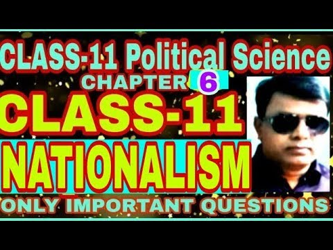 CLASS-11 Political Science Chapter: 6 ( NATIONALISM) #1