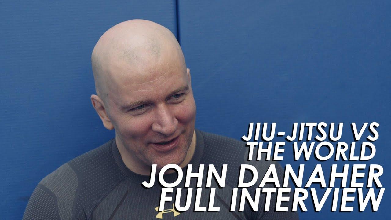 John Danaher Interview Jiu-Jitsu VS The World