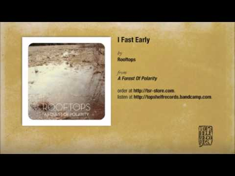 Rooftops - I Fast Early mp3