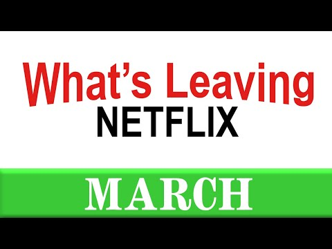 What's Leaving Netflix: March 2020
