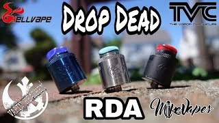 Drop Dead RDA By Heathen, TVC, & HellVape - Build & Wick - Mike Vapes