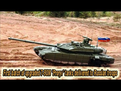 First Batch Of Upgraded T-90M 'Proryv' Tanks Delivered To Russian Troops!