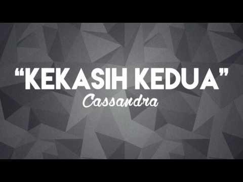 Cassandra - Kekasih Kedua (Chord + Lirik)